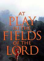 At play in the fields of the lord 6736aedb boxcover