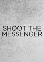 Shoot the messenger d23a8a07 boxcover